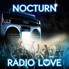 Nocturn - Radio Love(CJ Stone Radio Mix)