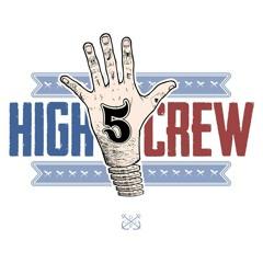 High Five Crew - À Part Ça