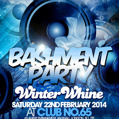 Bashment Party - February 2014 *EVENT POSTPONED* (Mixed by DJ Nate & DJ Majikal)