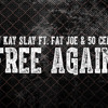 Dj KaySlay Ft FatJoe & 50cent