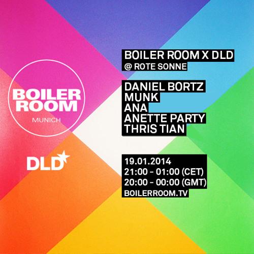 Anette Party Boiler Room Munich x DLD mix