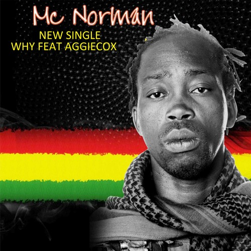 Why-Aggiecox ft Mc norman