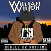 William Wilson - Fuck Everybody Ft. Black Dave (Prod.Tay Keith)