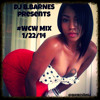 DJ B.BARNES presents #WCW Mix (1/22/14)