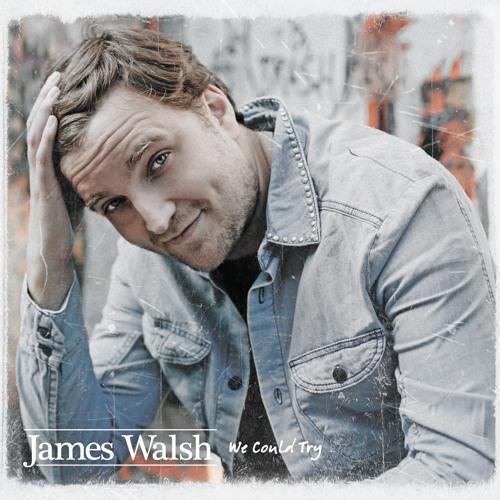 James Walsh - We Could Try (Radio Edit WAV)