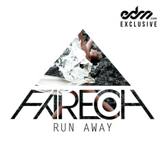 Run Away by Fareoh (Radio Edit) - EDM.com Exclusive