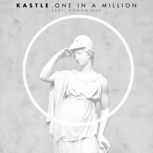 Kastle One In A Million ft. Domonique