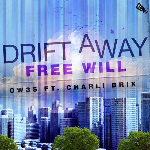 Drift away (ft charli brix)
