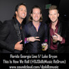 @FlaGaLine Florida Georgia Line f/ @LukeBryanOnline - This Is How We Roll (@DJSkillzMusic ReDrum)