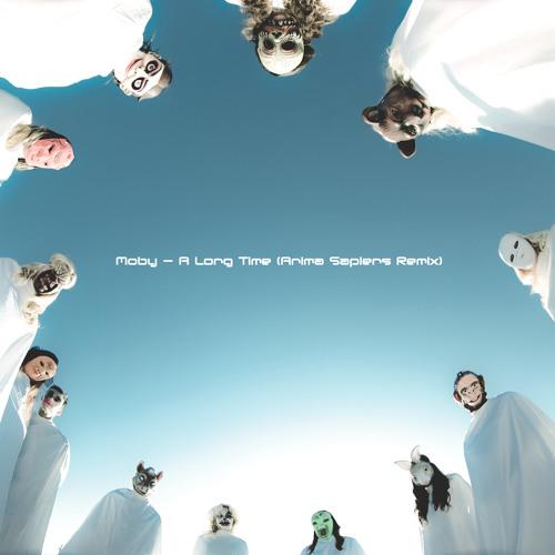 Moby - A Long Time (Anima Sapiens Remix)