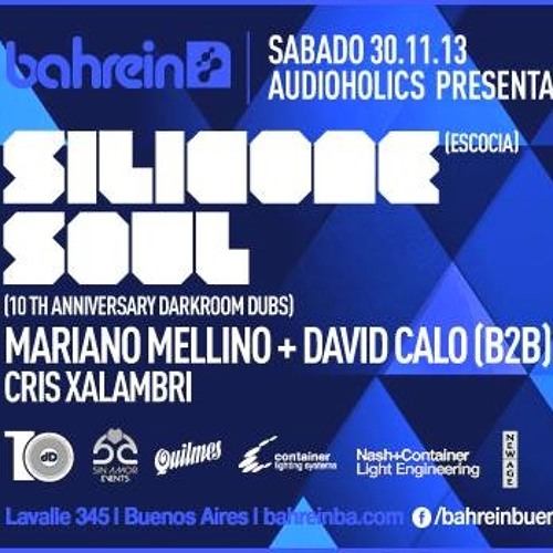 Silicone Soul @ Audioholics 10 Years Darkroom Dubs, Bahrein, Buenos Aires, Dec 2013