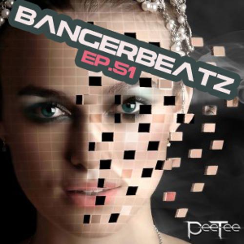 "PeeTee ""Bangerbeatz"" Ep 51 - Electro & House Dance Mix 2014"