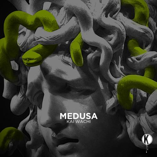 Kai Wachi - Medusa | FREE DOWNLOAD