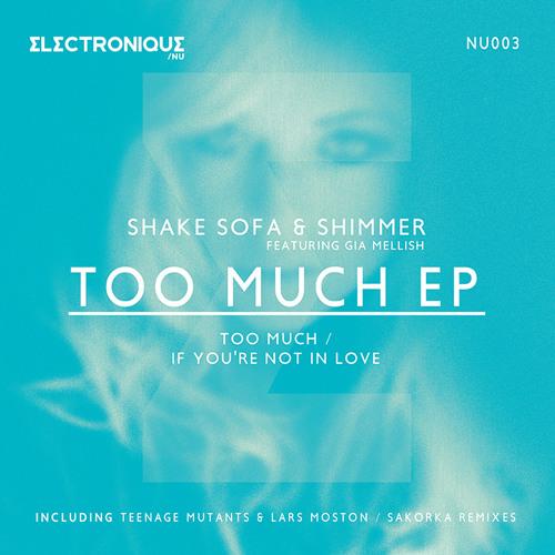 Shake Sofa & Shimmer - If You're Not In Love (Sakorka Remix)