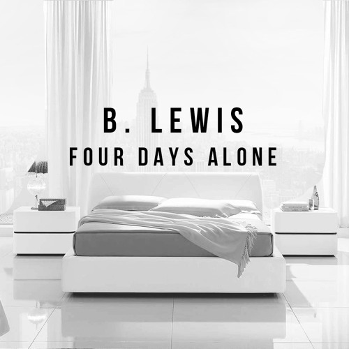 Four Days Alone