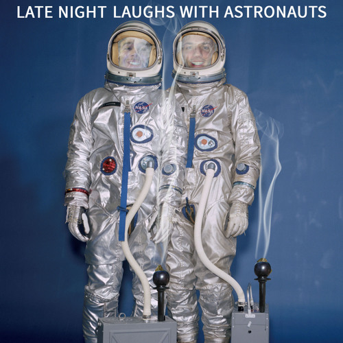 Late Night Laughs with Astronauts #2