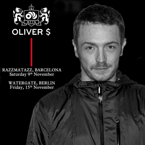 Oliver $ MFTN@Watergate 15.11.2013