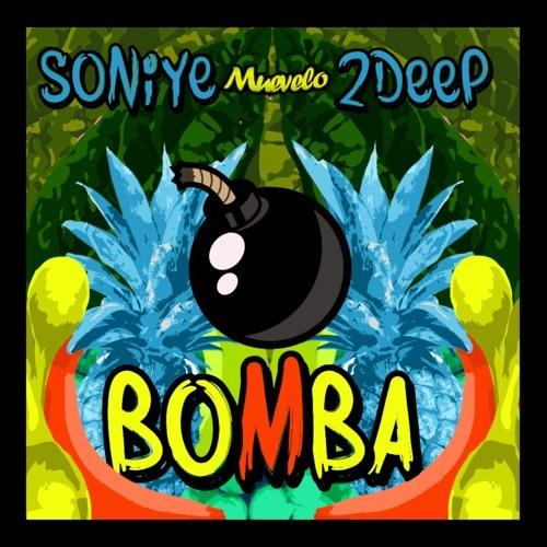 Soniye X 2Deep - Bomba [FREE DOWNLOAD]