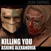 Killing You - Asking alexandria (João Barros Full cover) [download in description]