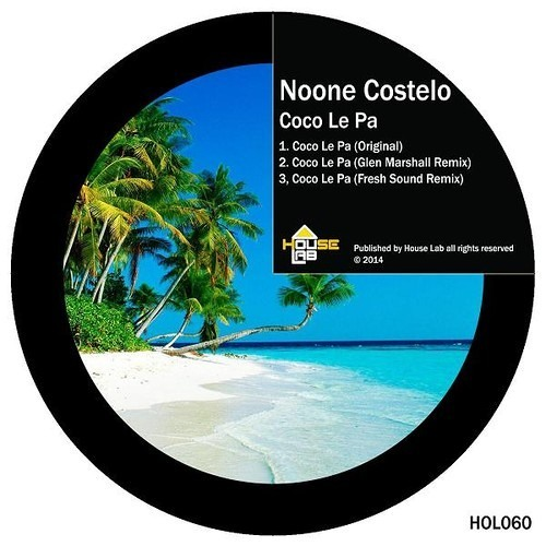 Noone Costelo - Coco Le Pa (Glen Marshall Remix)