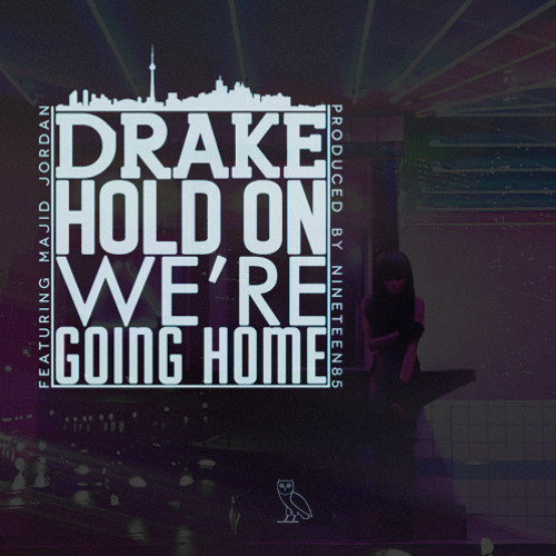 Drake - Hold On We're Going Home Cover Bayart