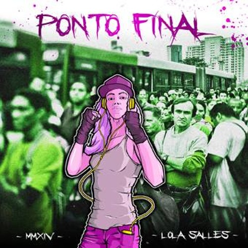 Lola Salles - Ponto Final ( prod. Ramiro Mart / Beat: Goribeatzz)