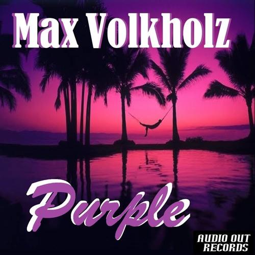 Max Volkholz - Purple E.P