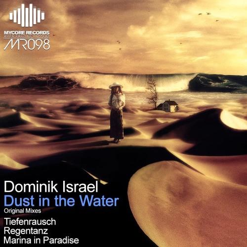 Dominik Israel - Regentanz (Original Mix) OUT NOW!!!