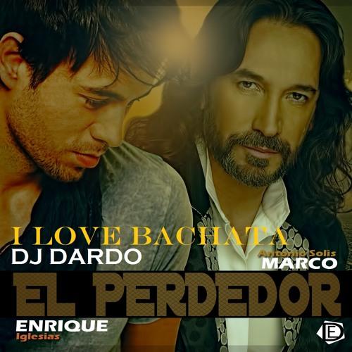 EL PERDEDOR (Enrique Iglesias & Marco Antonio Soliz) BACHATA MIX