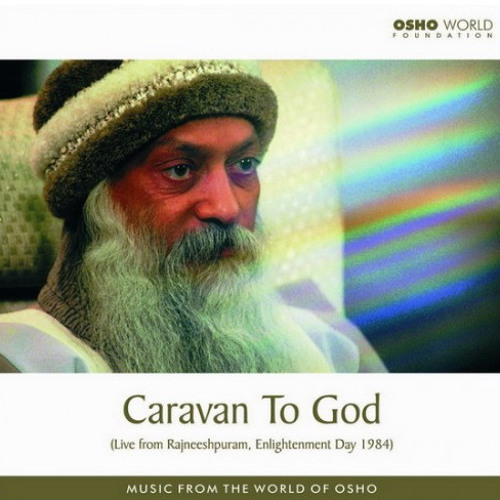 Darshan 1984  Enlightenment Day - Caravan to God - Bhagwan, You Are Here With Us