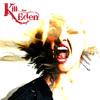 """Kill For Eden - """"Kerosene"""""""