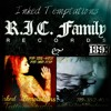 (Tatted Up) R.I.C Family Records & Inked Temptations