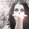 So High Above The Sky-feat Bianca Alana - Ready To Fall