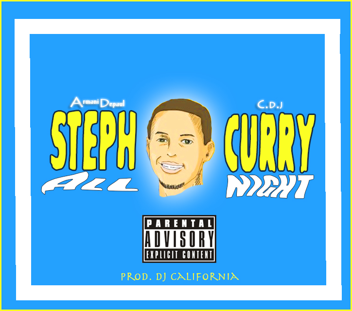 Armani Depaul ft. CDJ - Steph Curry (All Night) (prod. DJ California) [Thizzler.com]