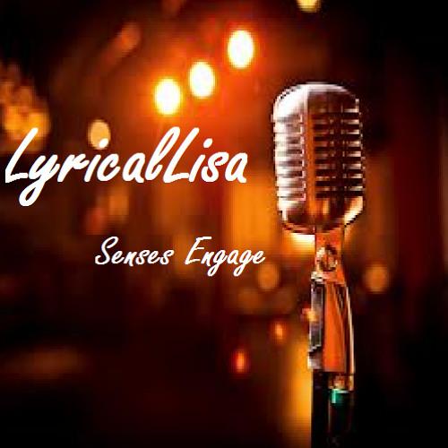 Senses Engage: LyricalLisa (Prod. By Beatnerd)