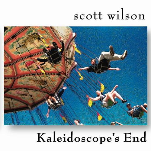 Scott Wilson - Kaleidoscope's End
