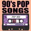 90's Pop Mix (Free Download)