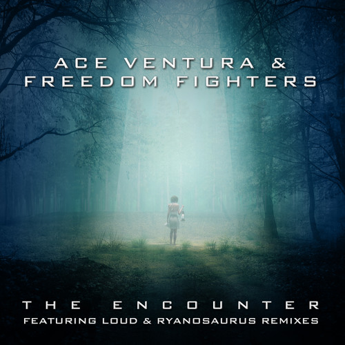 Ace Ventura & Freedom fighters - The Encounter SAMPLE