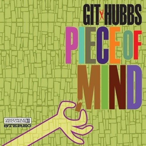 GIT x HUBBS Piece Of Mind ALBUM SAMPLER Out Now!