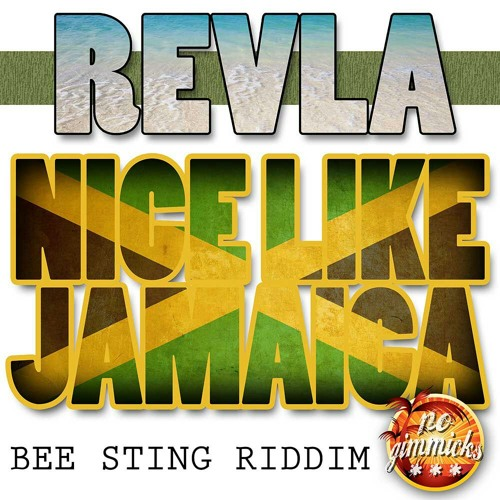 Revla - Nice Like Jamaica [No Gimmicks Music 2014]