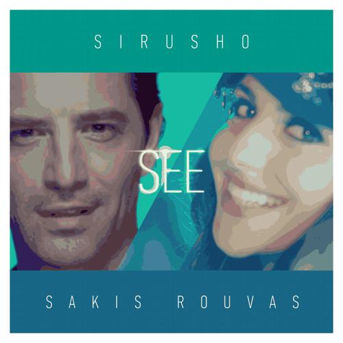 Sirusho feat. Sakis Rouvas SEE