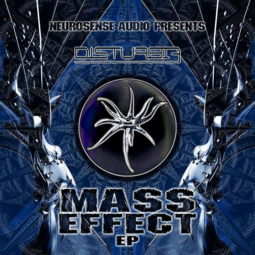 Disturbia - Mass Effect / Meet The Future***OUT NOW***