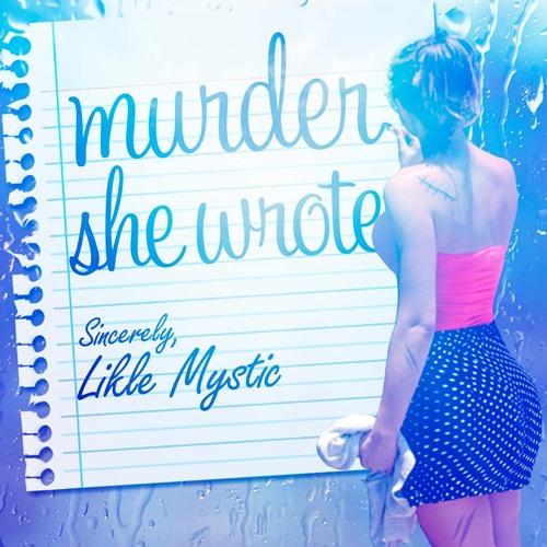 Likle Mystic - Murder She Wrote [ZiggyBlacks Productions 2014]