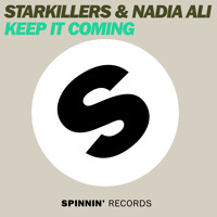 Starkillers & Nadia Ali - Keep It Coming (Starkillers Sunrise Remix)