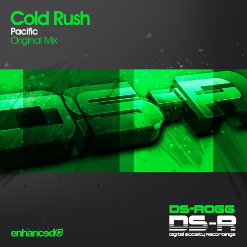 Cold Rush - Pacific (Original Mix) [OUT NOW]