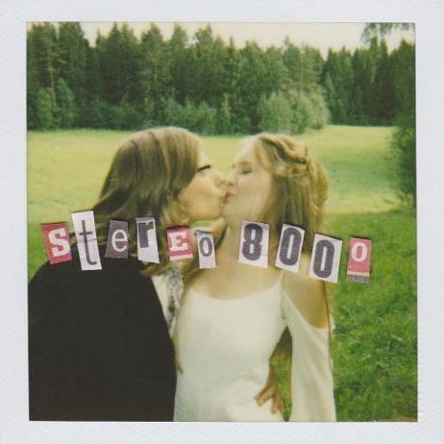 "Stereo 8000  -  ""Tandem"""