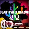 E Cantava le Canzoni - Le Tracce Rare Tribute