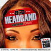 B.o.B-Head Band (Poppin On A Hand Stand) (Capitol Trill Remix) [Dirty] **Free Download**