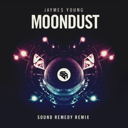 Moondust by Jaymes Young (Sound Remedy Remix)
