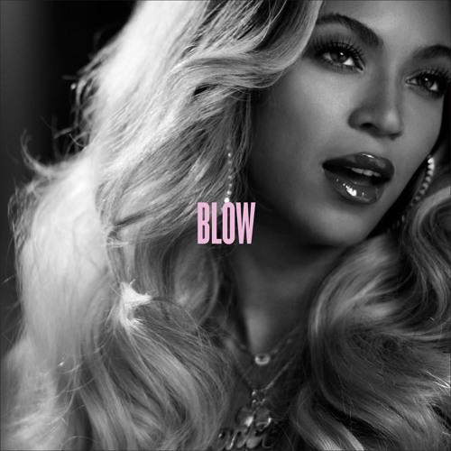 Beyoncé - Blow (Carita La Nina Extended)